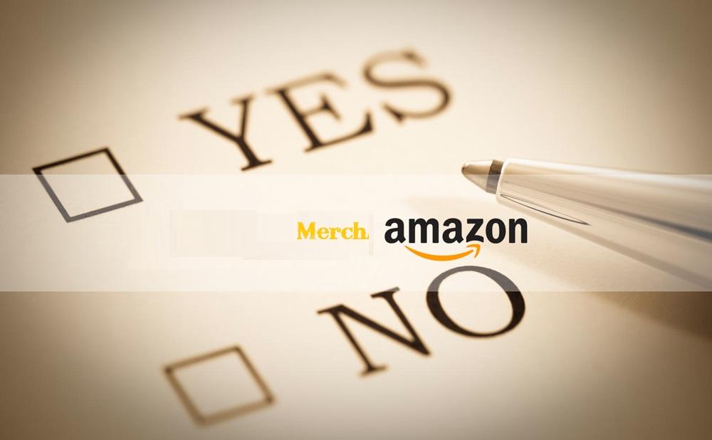 Có nên tham gia Merch Amazon hay không?