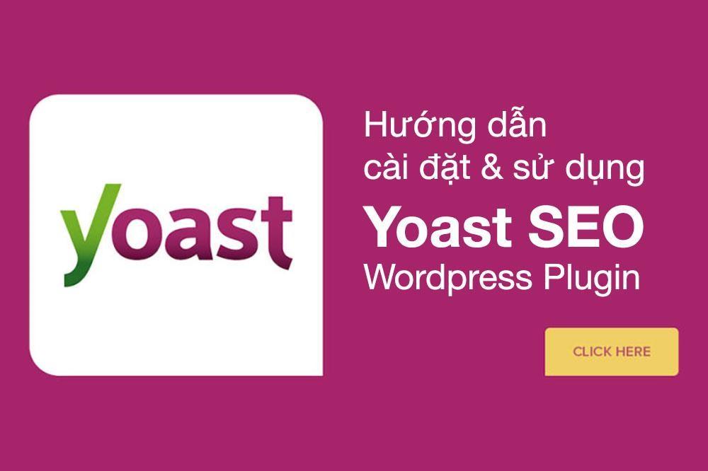 Yoast seo là gì và cách sử dụng hiệu quả nhất